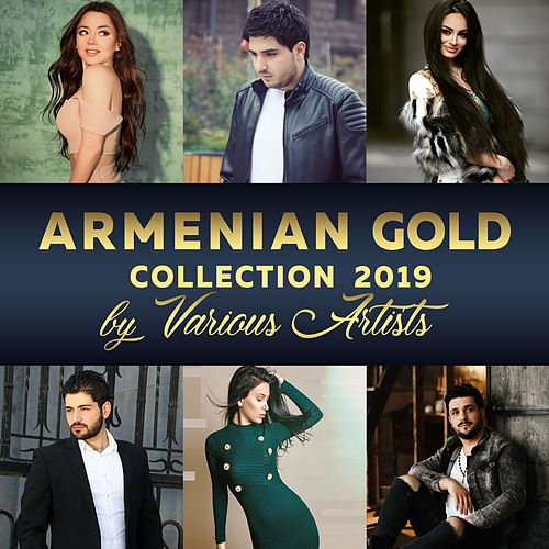 Armenian Gold Collection 2019 von Various Artists