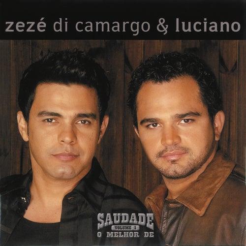 Saudade - O Melhor de Zézé di Camargo & Luciano von Zezé Di Camargo & Luciano