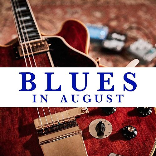 Blues In August de Various Artists