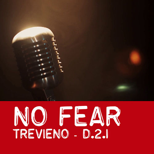 No Fear by Trevieno