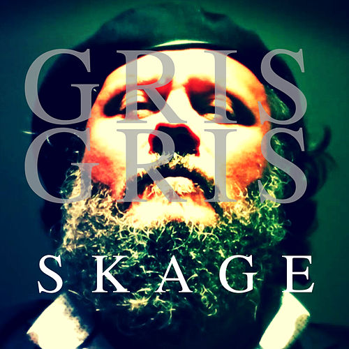 Gris Gris by Skage