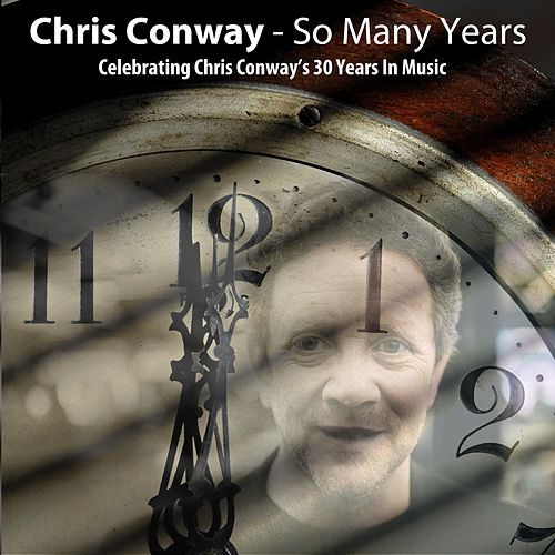 So Many Years de Chris Conway