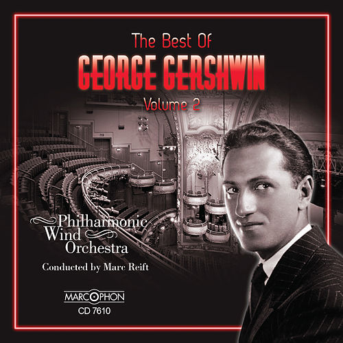 The Best of George Gershwin, Vol. 2 von Marc Reift