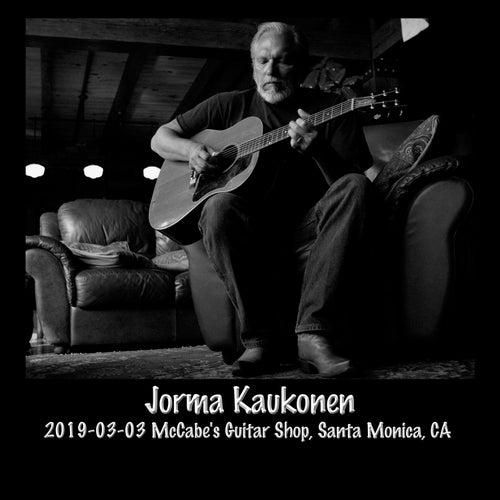 2019-03-03 Mccabe's Guitar Shop, Santa Monica, CA (Live) by Jorma Kaukonen