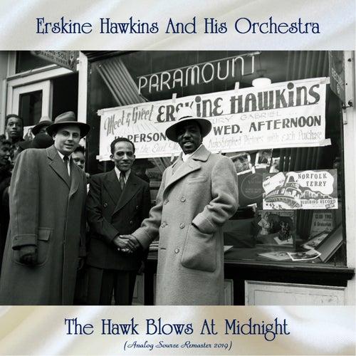 The Hawk Blows At Midnight (Analog Source Remaster 2019) von Erskine Hawkins