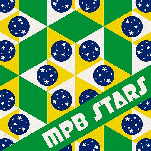 MPB Stars by Various Artists