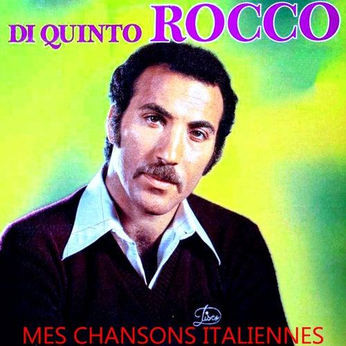 Mes chansons italiennes von Di Quinto Rocco
