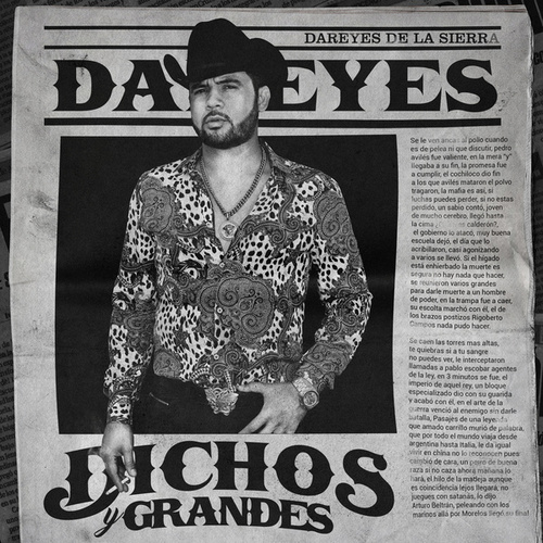 Dichos Y Grandes by Dareyes De La Sierra