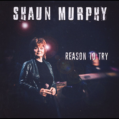 Reason to Try by Shaun Murphy