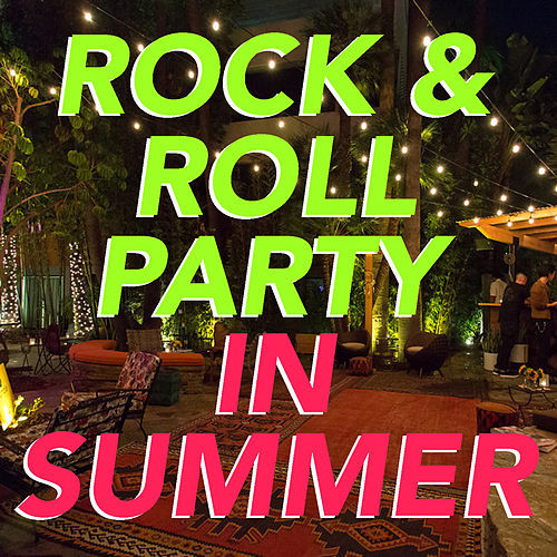 Rock & Roll Party In Summer by Various Artists