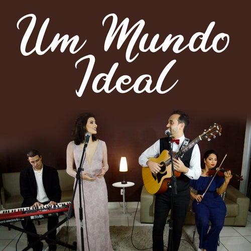 Um Mundo Ideal de Grupo Pérola Musical