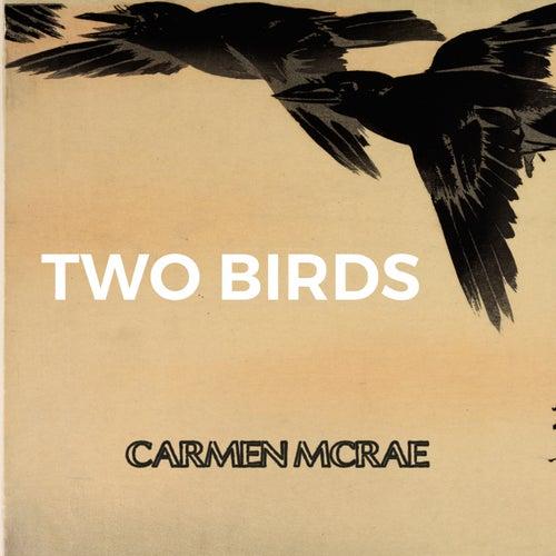 Two Birds by Carmen McRae