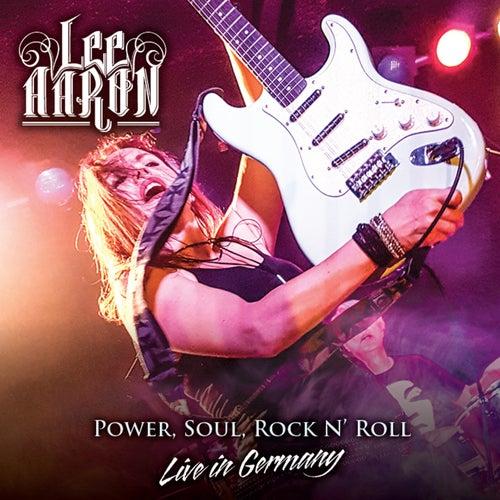 Power, Soul, Rock n'Roll - Live in Germany de Lee Aaron