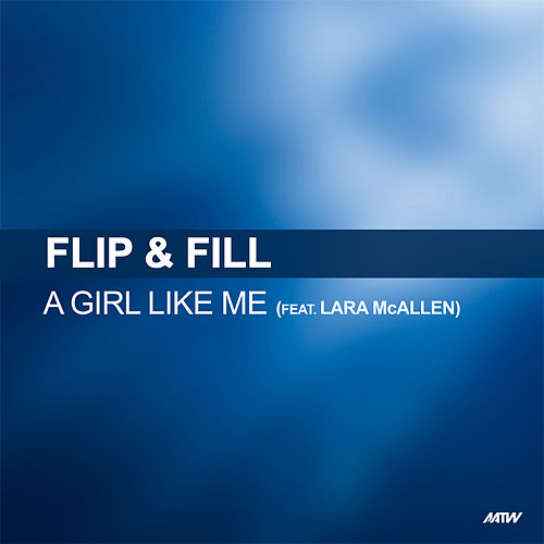 A Girl Like Me by Flip And Fill