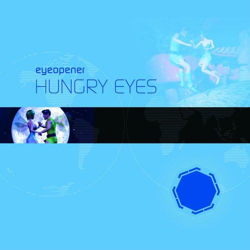 Hungry Eyes de Eyeopener