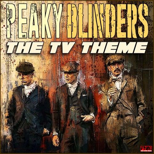 Peaky Blinders - The TV Theme de TV Themes