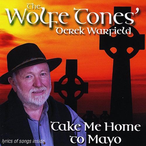 Take Me Home To Mayo von Derek Warfield