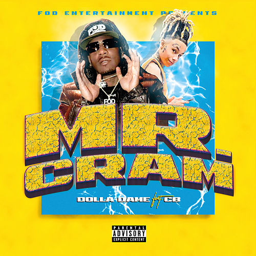 Mr. Cram (feat. CB) von Dolla Dame