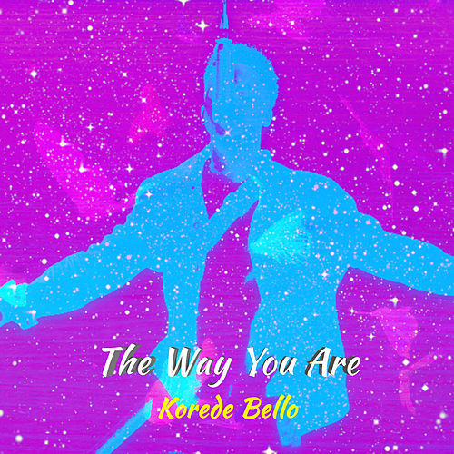 The Way You Are by Korede Bello