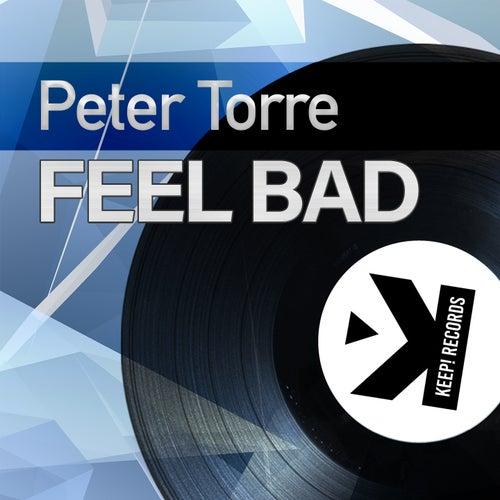 Feel Bad von Peter Torre