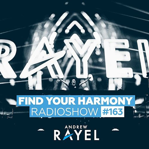 Find Your Harmony Radioshow #163 van Various Artists