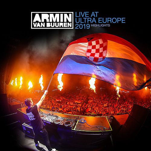Live at Ultra Europe 2019 (Highlights) de Various Artists