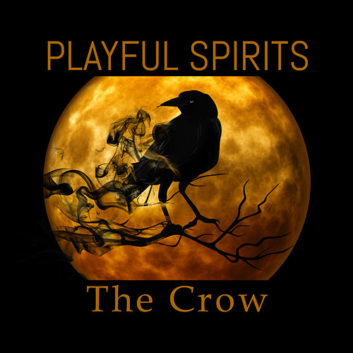 The Crow by Playful Spirits