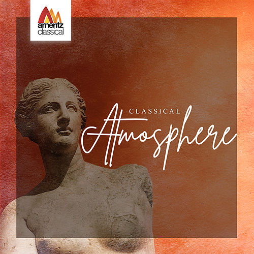 Classical Atmosphere by Various Artists