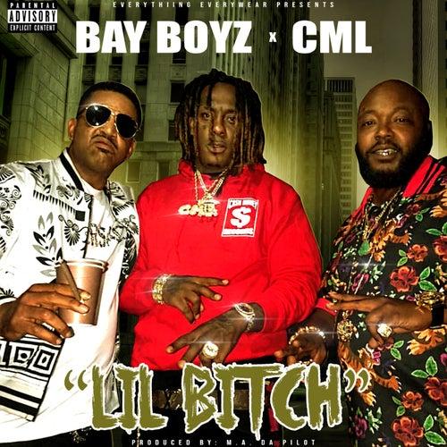 Lil Bitch (feat. C.M.L.) von Bay Boyz