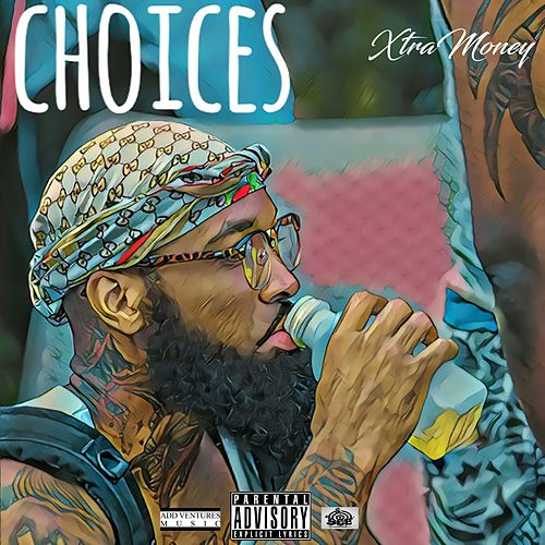 Choices by Xtra Money