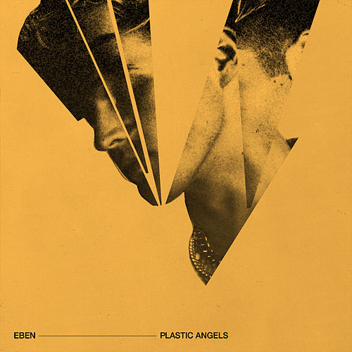 Plastic Angels by Eben