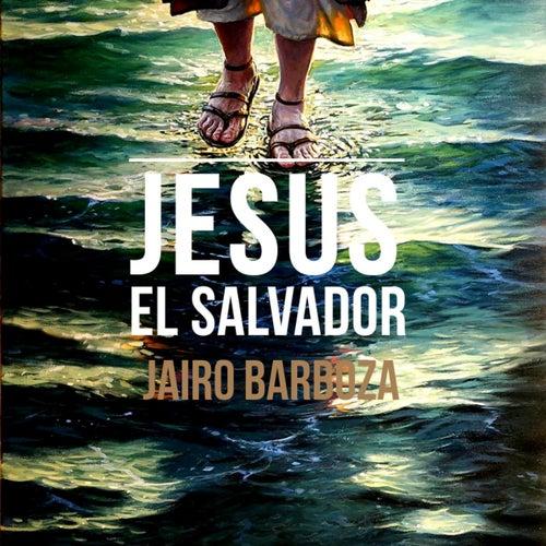 Jesus El Salvador de Jairo Barboza