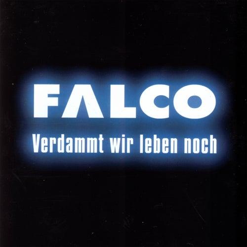 Verdammt wir leben noch von Falco