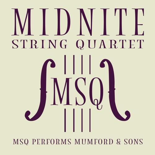 MSQ Performs Mumford & Sons van Midnite String Quartet