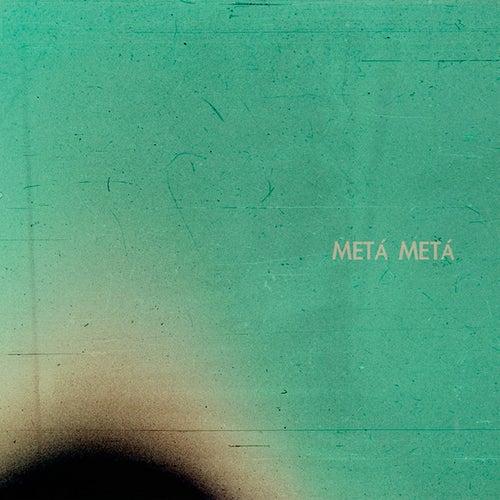 Metá Metá de Metá Metá