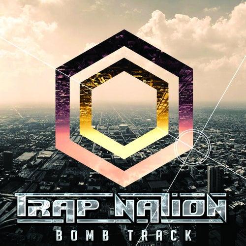 Bomb Track von Trapnation