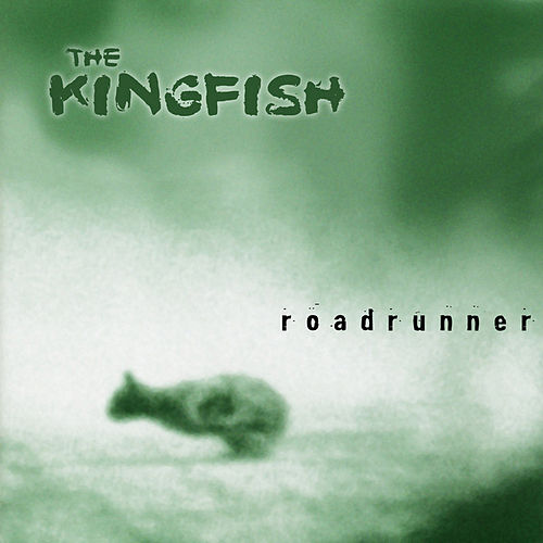 Roadrunner by Kingfish