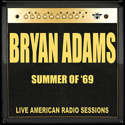 Summer Of '69 (Live) von Bryan Adams