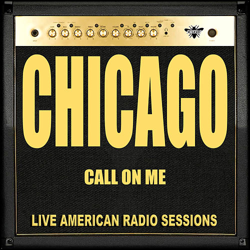 Call on Me (Live) by Chicago