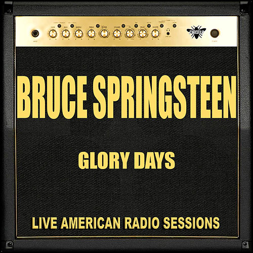 Glory Days (Live) de Bruce Springsteen