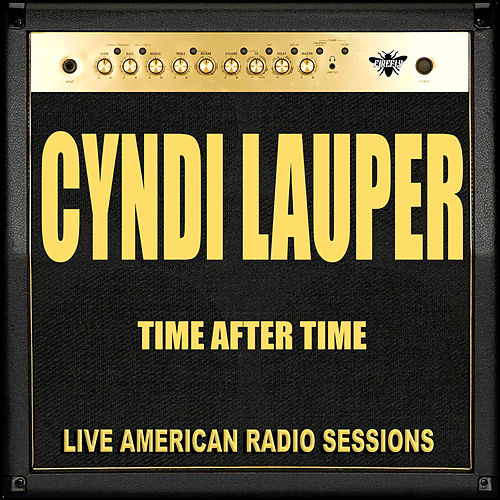 Time After Time (Live) von Cyndi Lauper