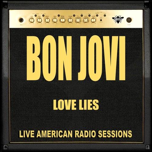 Love Lies (Live) von Bon Jovi