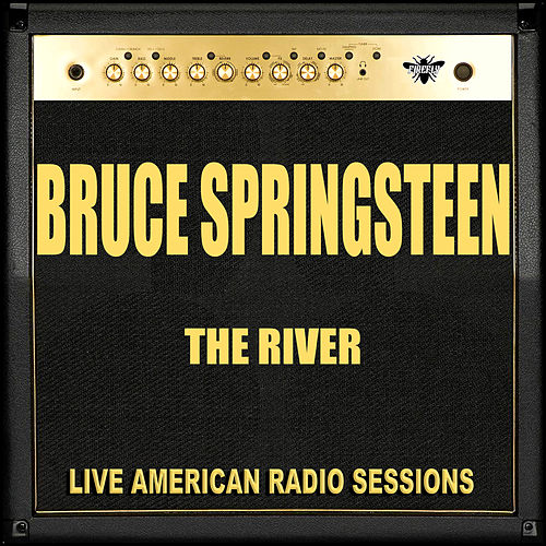The River (Live) by Bruce Springsteen