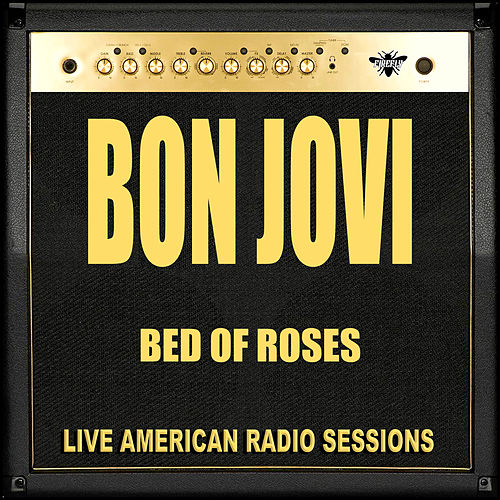 Bed of Roses (Live) von Bon Jovi