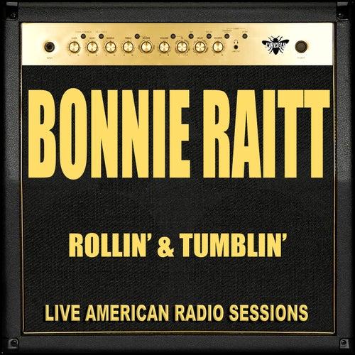 Rollin' & Tumblin' (Live) de Bonnie Raitt
