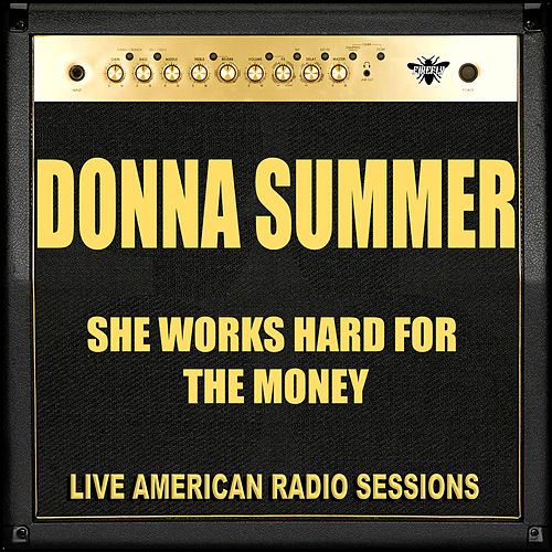 She Works Hard For The Money (Live) by Donna Summer