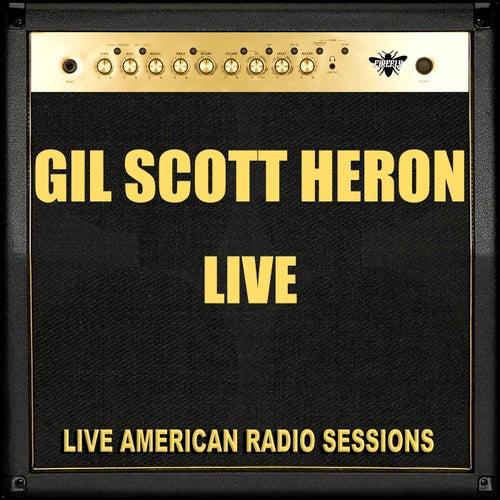 Gil Scott Heron Live (Live) von Gil Scott-Heron