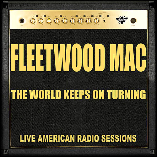 The World Keeps On Turning (Live) by Fleetwood Mac