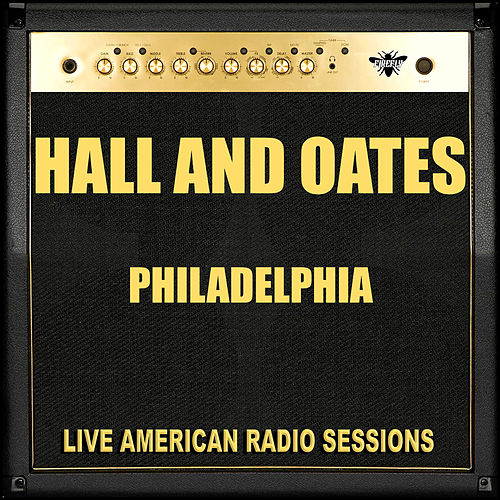 Philadelphia (Live) by Hall & Oates