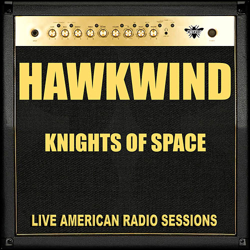 Knights Of Space (Live) by Hawkwind